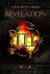 Les Affligés - Volume 3 : Révélation