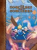 Sorcières Sorcières. 3, Le mystère des trois marchands / Joris Chamblain   Thibaudier, Lucile (1984-....). Illustrateur