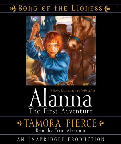 Alanna: The First Adventure (The Song of the Lioness)