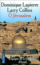 O Jerusalem (L'epopee de la fondation d'Israel) (French Edition) by Dominique Lapierre (1994-06-03)