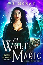 Wolf Magic (Wolves of Faerie Book 1)