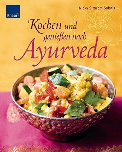 Kochen und genie??en nach Ayurveda by Nicki Sitaram Sabnis (2008-03-06)