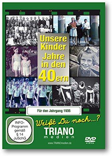 Unsere Kinder-Jahre in den 40ern für den Jahrgang 1935: Unsere Kinder-Jahre in den 40ern: Kindheit vom Baby bis zum Schulkind - junges Leben in Deutschland in den 1940er Jahren -