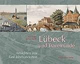 Lübeck und Travemünde - Michael Budde, Lisa Dräger