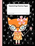 Handwriting Practice Paper: Cute Fox Blank Lined Paper Notebook, Extra Large Composition Book for Kids from Kindergarten to 3rd Grade, 8,5x11 inches 50 Sheets/100 Pages, Dotted Midline