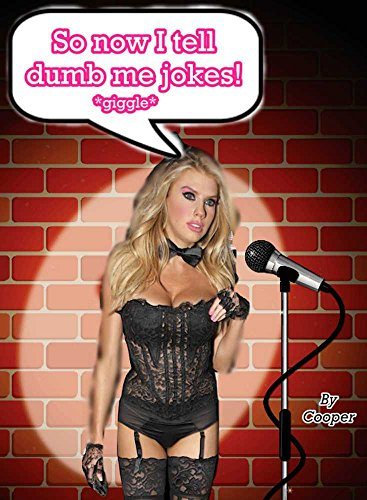 so-now-i-tell-dumb-me-jokes-the-tale-of-a-sexist-comedian-who-gets-turned-into-a-bimbo-english-editi