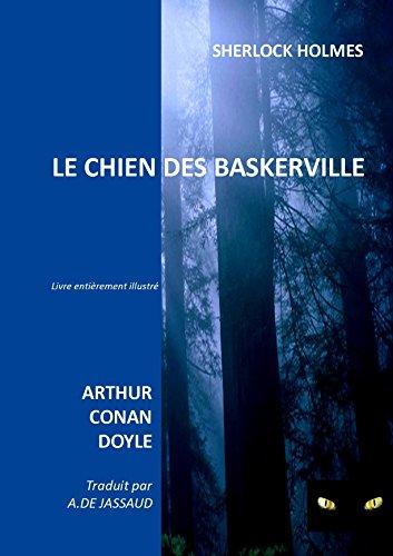 Téléchargements gratuits de livres auido LE CHIEN DES BASKERVILLE  livre entièrement illustré: SHERLOCK HOLMES in French ePub B01D3D757Q