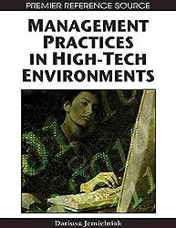 [(Management Practices in High-tech Environments)] [By (author) Dariusz Jemielniak ] published on (June, 2008)