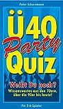 Party Spiel Ü 40 - Spiel Gesellschaftsspiel - Weißt Du noch ? Wissenswertes aus den 70 ern , 80 ern, den 90 ern und von heute !