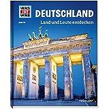 WAS IST WAS Band 126 Deutschland. Land und Leute entdecken (WAS IST WAS Sachbuch, Band 126)