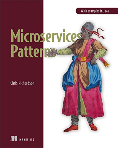 Microservice Patterns: With examples in Java por Chris Richardson