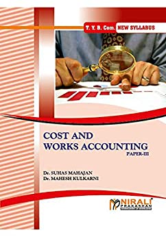 Descargar gratis COST AND WORKS ACCOUNTING (Costing Techniques and Cost Audit) (Paper - III) Epub