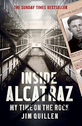 Inside Alcatraz: My Time on the Rock por Jim Quillen