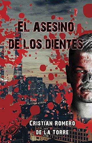 El asesino de los dientes por Cristian Romero de la Torre