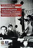 Flüchtlingsland Schleswig-Holstein