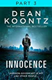 Innocence: Part 3, Chapters 43 to 58