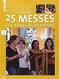 25 Messes pour Toutes les Assemblees