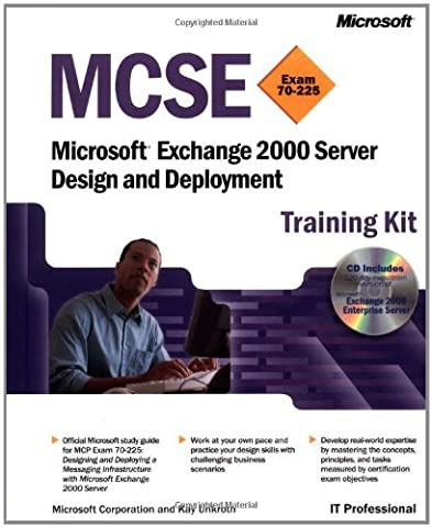 Microsoft Exchange 2000 Server Design and Deployment, w. 2 CD-ROMs (Pro-Certification)