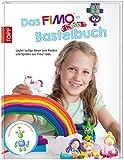 Das Fimo kids Bastelbuch: Lauter lustige Ideen zum Kneten und Spielen aus Fimo kids