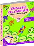 International English Olympiad - Class 6  with CD: Essential Principles with Examples, Mcqs and Solutions, Model Test Papers