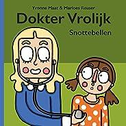 Snottebellen (Dokter Vrolijk Book 1)