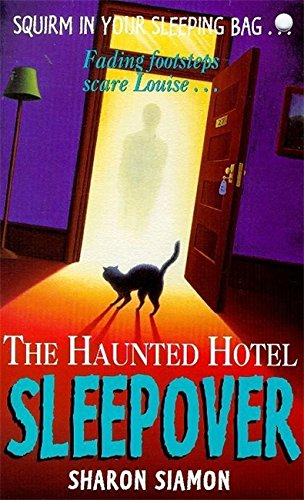 The haunted hotel sleepover