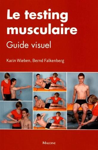 Le testing musculaire : Guide visuel