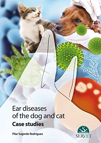 Ear diseases of the dog and cat por Pilar Sagredo Rodríguez