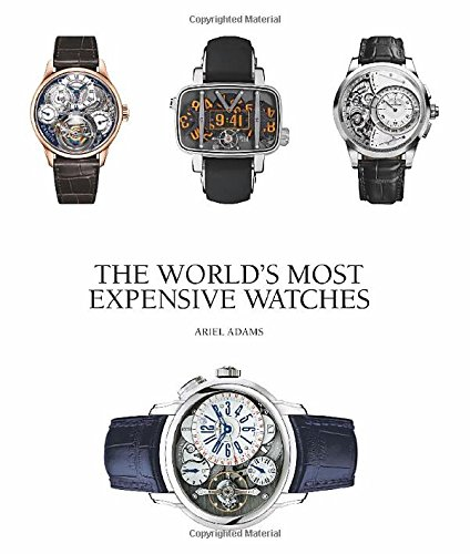 The World's Most Expensive Watches Adams Uhr