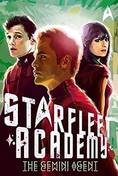 The Gemini Agent (Star Trek: Starfleet Academy Book 3) (English Edition)