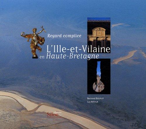 L'Ille-et-Vilaine en Haute-Bretagne