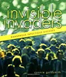 Invisible Invaders (Discovery! (Hardcover)) by Connie Goldsmith (2006-12-01)