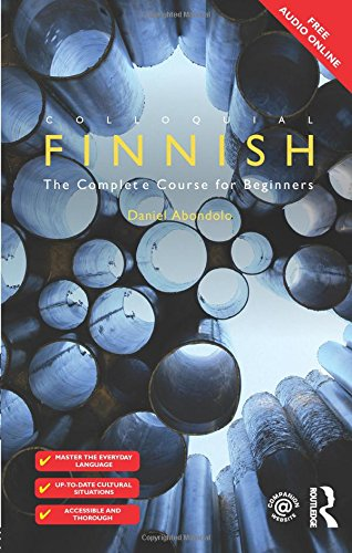 Colloquial Finnish: The Complete Course for Beginners (Colloquial Series) por Daniel Abondolo