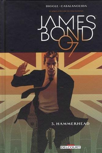 James Bond T03. Hammerhead