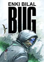 Bug - Tome 1 de Enki Bilal