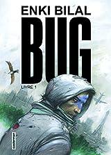 Bug : Tome 1