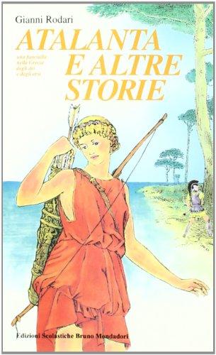 Atalanta e altre storie. Una fanciulla nella grecia degli dei