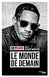 Le monde de demain (Documents) (French Edition)