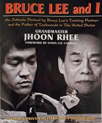 Bruce Lee and I by Grand Master Jhoon Rhee (2000-12-28)