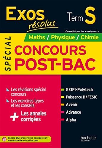 Exos Résolus Term S - Spécial concours Post Bac - Maths Physique Chimie by Aurélien Roudier (2014-02-12)