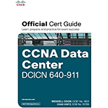 CCNA Data Center DCICN 640-911 Official Cert Guide (with DVD), 1e