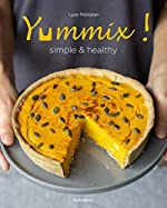 Yummix simple et healthy de Lyse PetitJean