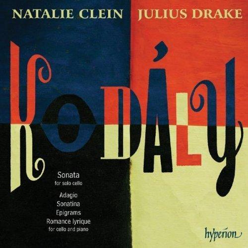 Kodaly: Sonata for solo cello, Adagio, Sonatina, Epigrams Import edition by Natalie Clein, Julius Drake (2010) Audio CD