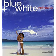 Blue and White Retreats