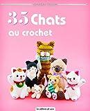 Telecharger Livres 35 chats au crochet (PDF,EPUB,MOBI) gratuits en Francaise