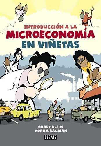Introducción a la microeconomía en viñetas: 1 (Debate) por Grady Klein