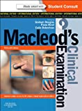 Macleod's Clinical Examination: With Student Consult Online Access,  International Edition