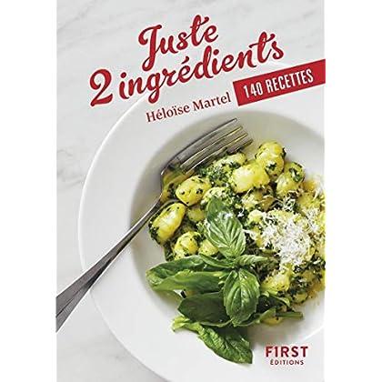 Petit livre de - Juste 2 ingrédients - 140 recettes