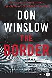 The Border: A Novel