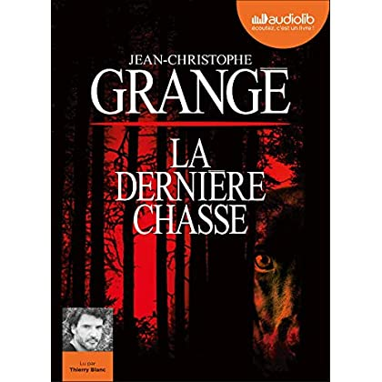 La Dernière Chasse: Livre audio 1 CD MP3